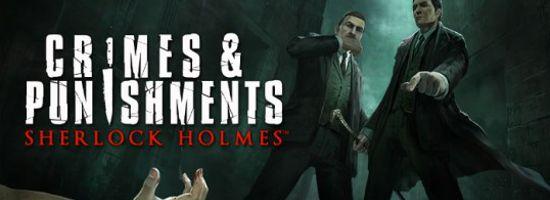 Sherlock Holmes Crimes & Punishments Banner